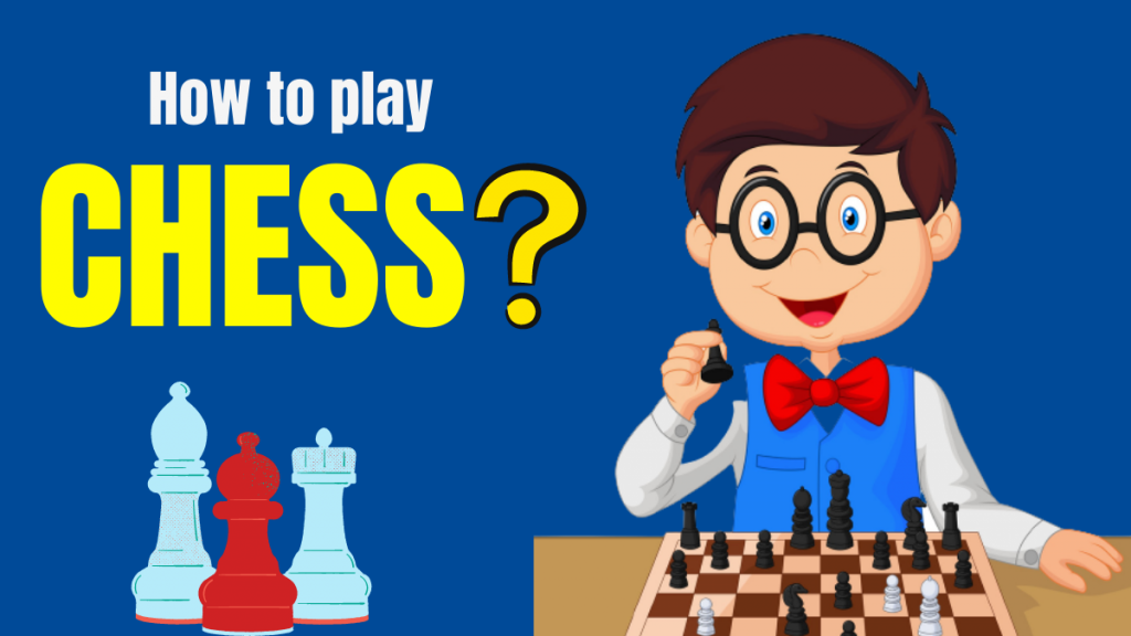 How to play chess